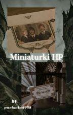 Miniaturki Harry Potter ✔ by Rose_Potter_Lupin
