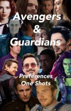 Avengers & Guardians || Preferences/ One Shots by thefandomfaculty
