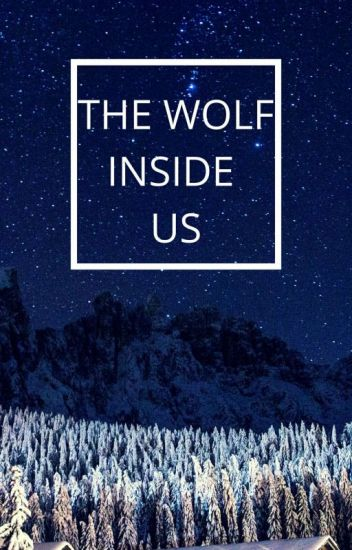 THE WOLF INSIDE US
