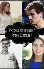 Passions différente, Amour commun ! by misshoran100798