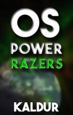 Os Power Razers by Kalduran