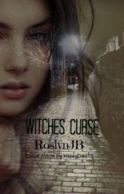 WITCHES CURSE by RoslynJB