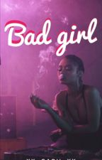 Bad Girl by xx_gabii_xx