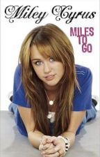 Miles to Go by G-Skye