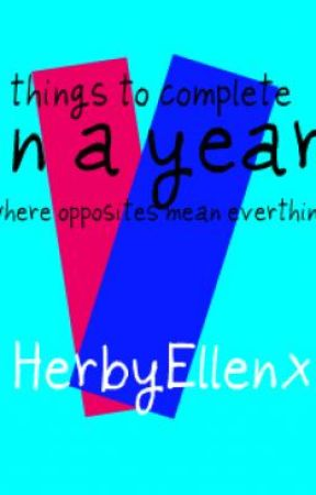 Things to complete in a year! NEW STORY by HerbyEllenx