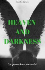 HEAVEN AND DARKNESS by LouNavarro