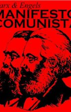 Manifesto Comunista - Karl Marx e Friendch Engels by ThiagoBressan
