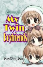 My Twin Boyfriends [Hiatus] (Re-Editing On-Going) by DavidRenzBoni