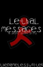 Lethal Messages (A Short Story Written in IMs) by BeforeMarch