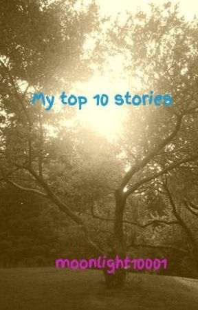 My top stories by moonlight10001