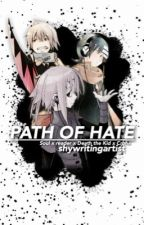 ·Path Of Hate•  Death The Kid x Reader x Soul x Crona by shywritingartist