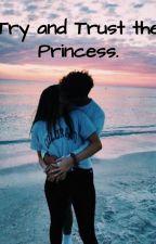 The Bad Boy's Princess by Kookiemonster5552