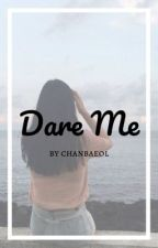 Dare Me || NCT 2018 by chanbaeol