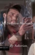 My Drunken Husband - SuKor by Sukorian