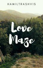 ✔️ Love Maze ➵ Vkook ✔️ by HamilTrashVis