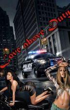 Love above Duty - Beynika ✅ by StupidlyMixed