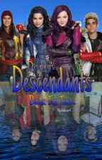 Descendants Back In Time (Watching The Movies) by QuillsGirl