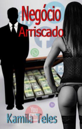 Negócio Arriscado by KamilaTeles4