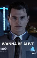 CONNOR - DETROIT: BECOME HUMAN - WANNA BE ALIVE by fedetojen