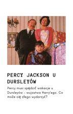 """""""Percy Jackson u Dursleyów"""" by Persiakowa532"""