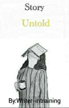 Story Untold by BeautycoolSongbird