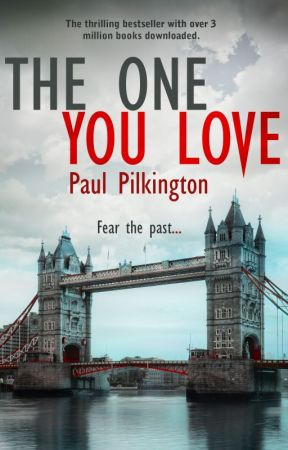 The One You Love (Emma Holden suspense mystery trilogy, book 1) by paulpilkington