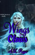Wings & Claws by XXrogueXlucyXX
