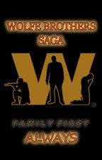 VOLUME I - Wolfe Brothers Saga - ALWAYS UNTIL NEVER by Lita_stone_