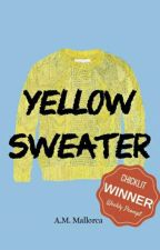 Yellow Sweater: A Collection of Short Stories by realpeculiar