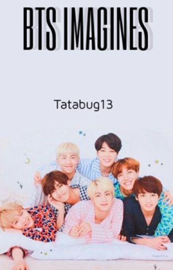 BTS Requests and Imagines - TatertotTheThot - Wattpad