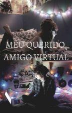 Meu Querido Amigo Virtual by batataDoci