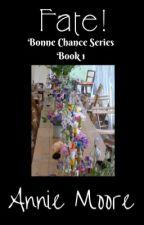 Bonne Chance Book 1 Happenstance  by dedewoodhams