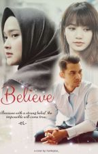 BELIEVE  [End] by decathiraa