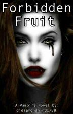 Forbidden Fruit by djdiamondmind1738