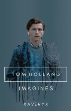 //TOM HOLLAND IMAGINES// by polosolo03