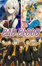 Bad blood by Baal-Stein
