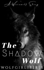 The Shadow Wolf by wolfgirl183818