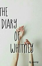 The Diary of Whitney by pueeny