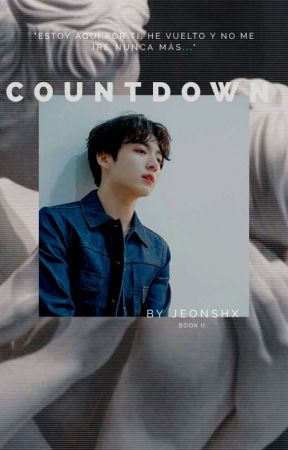 countdown » jungkook. [+18] Pt.2 by jeonshx