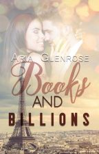 Books and Billions by Aria_Glenrose