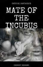 Mate of the Incubus (Published) by Chris242017