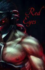 Red Eyes |Genji x Reader| by Cryanide