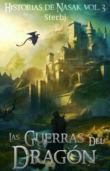Las guerras del Dragón (Historias de Nasak vol.3)