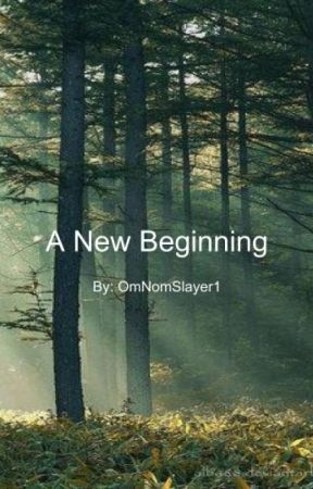 A New Beginning by Omnomslayer1