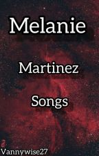 Melanie Martinez Songs CZ by Vannywise27