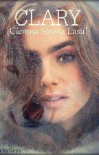 Clary: Ciemna Strona Lasu by DarkySkyy