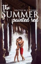 The Summer Painted Red by platinumstars