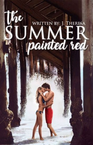 The Summer Painted Red