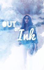 Out Of Ink // 13 Reasons Why  by _-ClicheAF-_