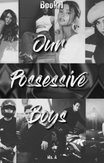 Our Possessive Boys Book 1